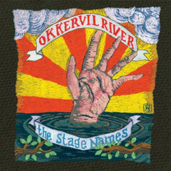 Okkervil River - The Stage Names
