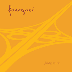 Faraquet - Anthology 1997-1998