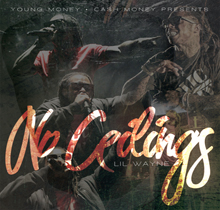 Lil' Wayne - No Ceilings